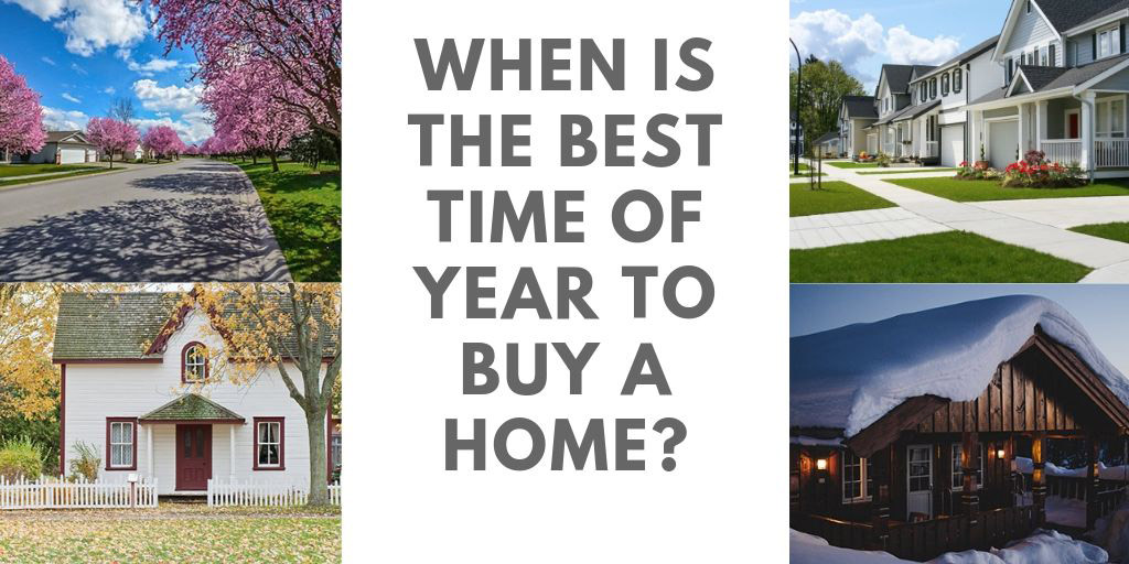 When is the Best Time of Year to Buy a Home?
